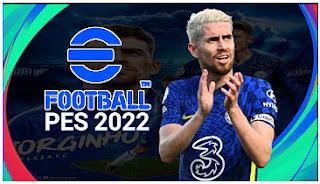 Download eFootball PES 2022 PPSSPP Jorginho Chelsea Edition Original Camera PS5 Best Graphics & New Transfer