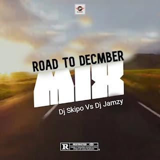 [MIXTAPE] Dj Skipo vs Dj Jamzy - Road To December Mix