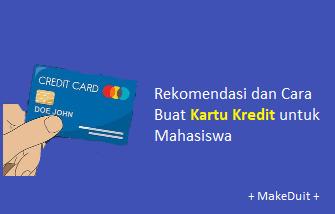 Kartu Kredit untuk Mahasiswa: Rekomendasi dan Cara Buat