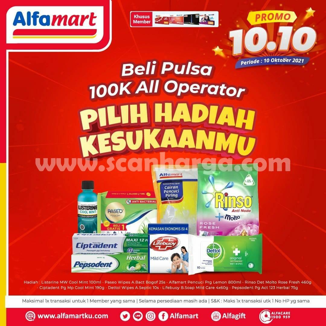 ALFAMART Promo 10.10 - Beli Pulsa 100K All Operator Pilih Hadiah Kesukaanmu