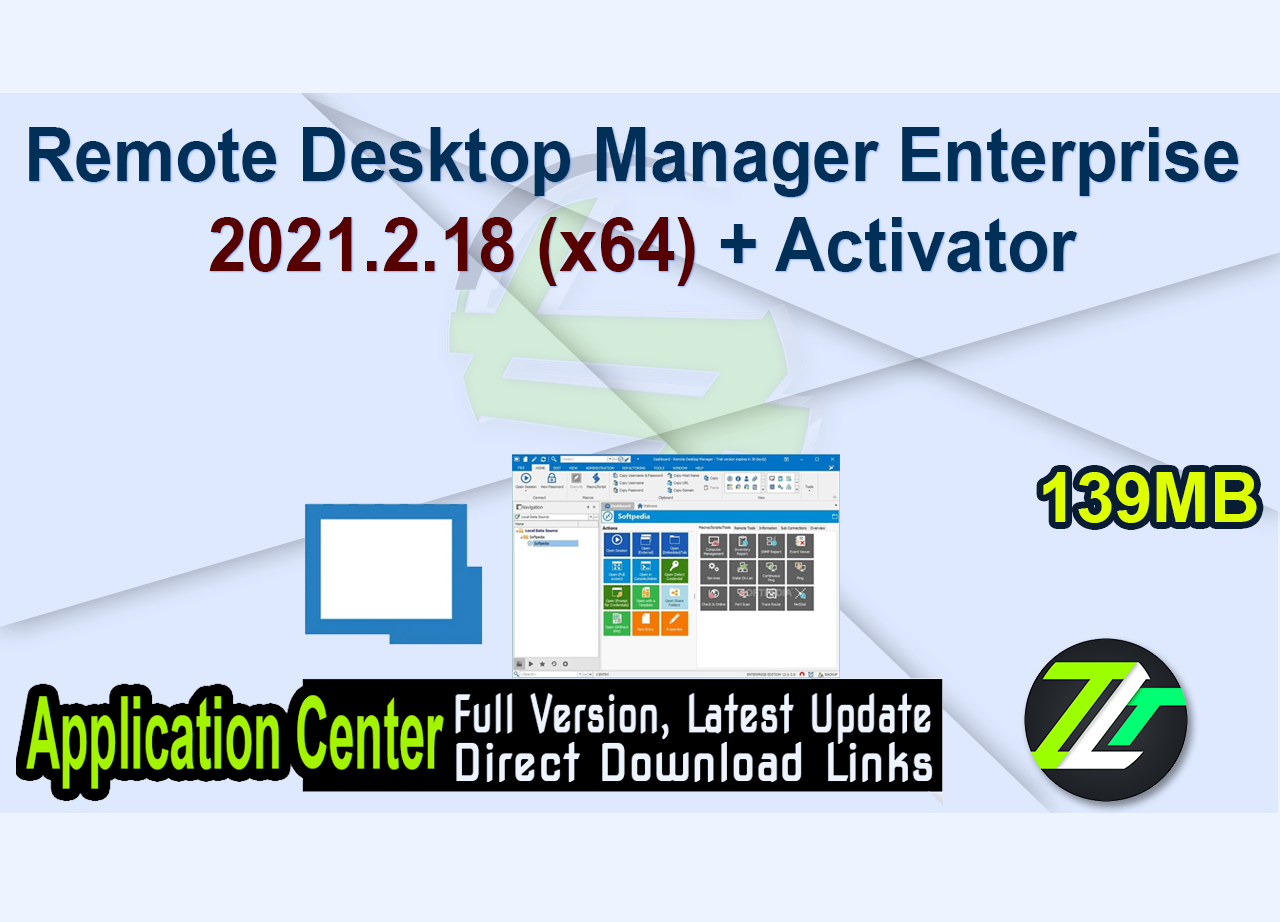 Remote Desktop Manager Enterprise 2021.2.18 (x64) + Activator