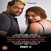Charmsukh Yeh Kaisa Rishta (Part-2) UllU Original Watch Online Movies