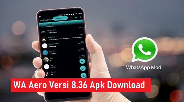 WA Aero Versi 8.36 Apk Download