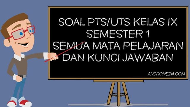 Bank Soal PTS/UTS Kelas 9 Semester 1
