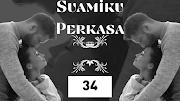 Suamiku Perkasa. Bab 34