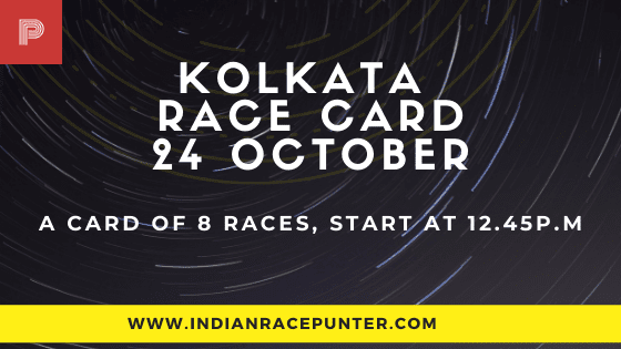 Kolkata Race Card 24 October