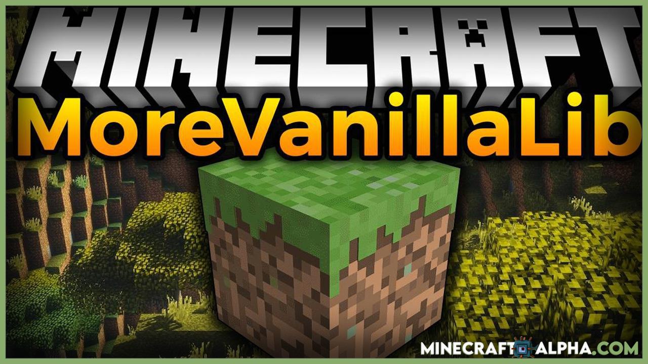 Minecraft MoreVanillaLib Mod 1.17.1(Library for MelanX's Mods)