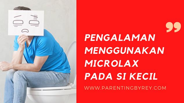 cara pakai microlax untuk si kecil