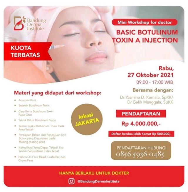 "Mini Workshop fo  Doctor ""Basic Botulinum Toxin a Injection"""