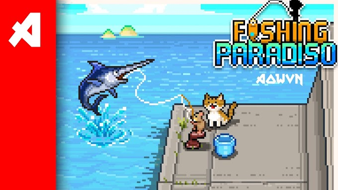Fishing Paradiso   Game Android IOS Việt Hoá - Tiếp tục từ Odencat