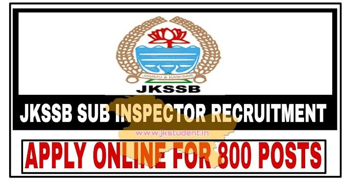 JKSSB | Sub Inspector Recruitment 2021 Apply Online For 800 Fresh Posts