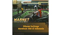 Dilema Sulitnya Membuat SIM di Indonesia