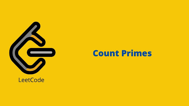 Leetcode Count Primes problem solution
