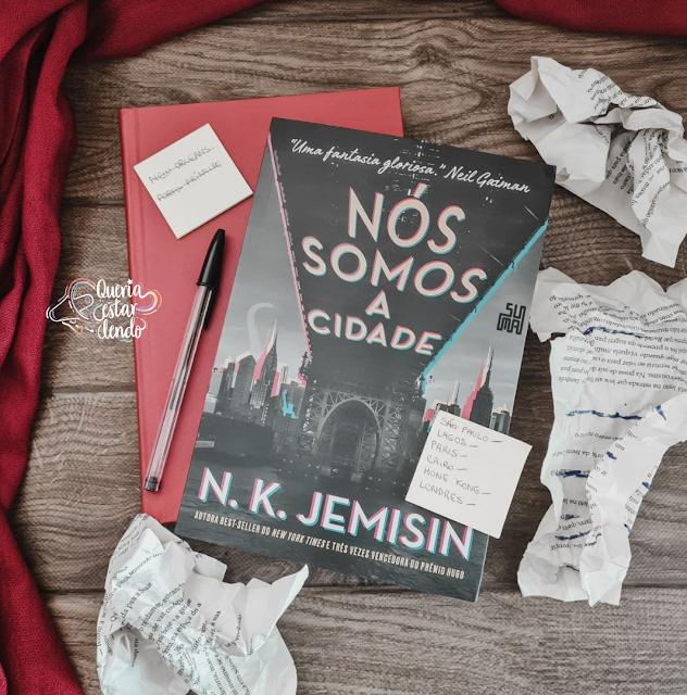 Resenha: Nós Somos a Cidade - N.K. Jemisin