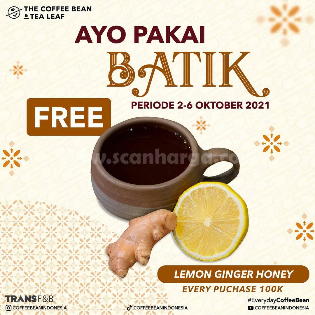 COFFEE BEAN Promo Hari Batik Nasional - FREE Lemon Ginger Honey