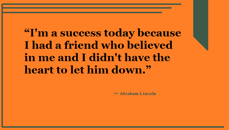 10 Abraham Lincoln famous quote about success and friendship