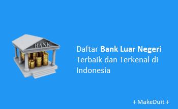 Daftar Bank Luar Negeri yang Ada di Indonesia