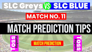 SLGY vs SLBL 11th 100% Sure Match Prediction SLC T20 SLC Greys vs SLC Blue 11th Match Sri Lanka Invitational
