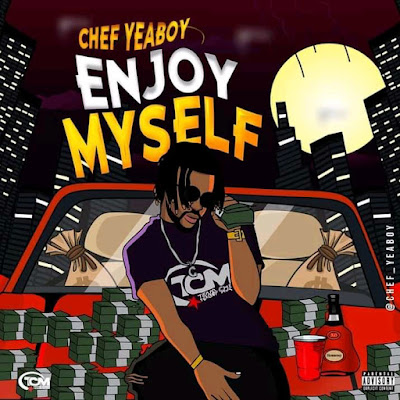 """Chef Yeaboy Releases The Video For His Much Anticipated Song, """"Enjoy Myself"""""""