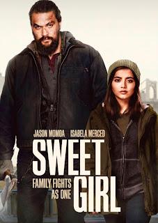 Sweet Girl[2021][NTSC/DVDR-Custom HD]Ingles, Español Latino