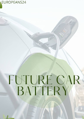 Integrated Battery : The Future Car Battery |EUROPEANS24