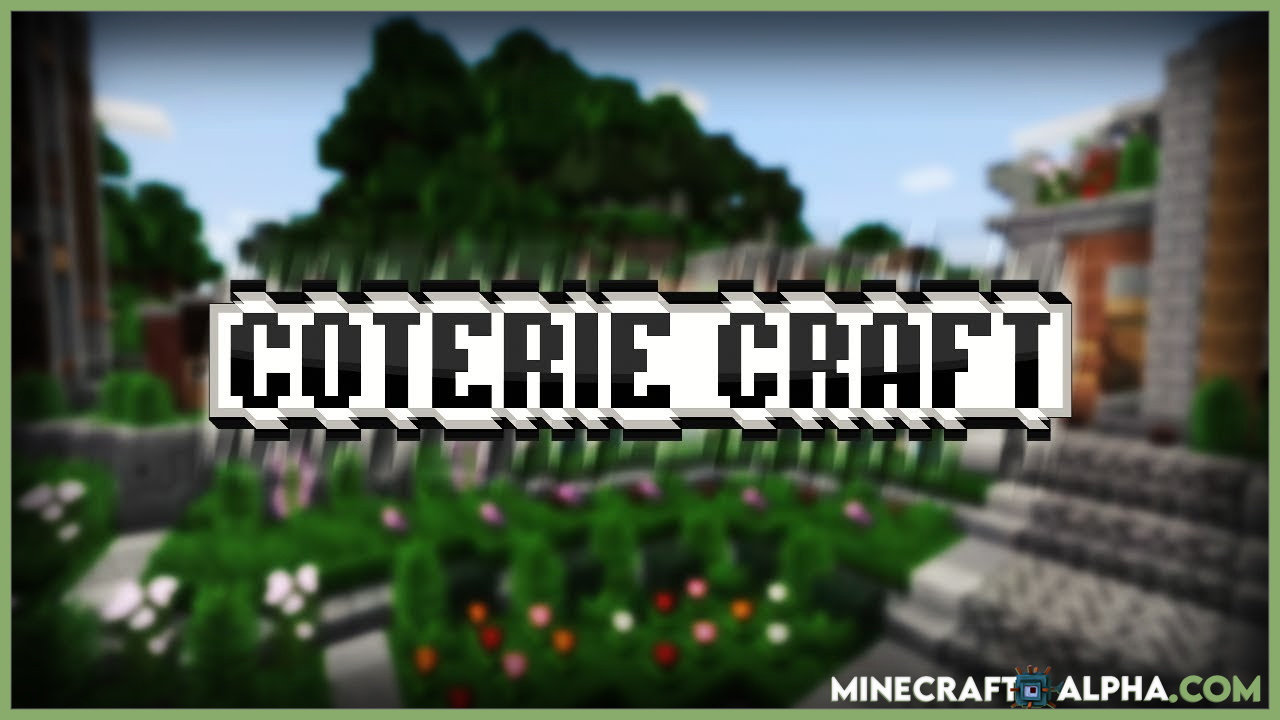CoterieCraft Resource Pack For 1.17.1