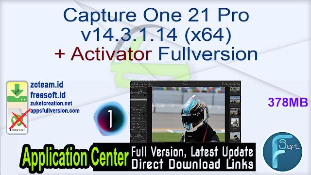 Capture One 21 Pro v14.3.1.14 (x64) + Activator Fullversion