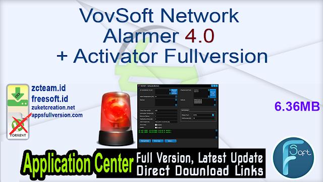 VovSoft Network Alarmer 4.0 + Activator Fullversion