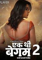 Eh Thi Begum (2021) Season 2 MX Player Watch Online Movies