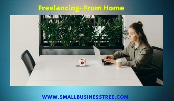 Freelancing Business From Home