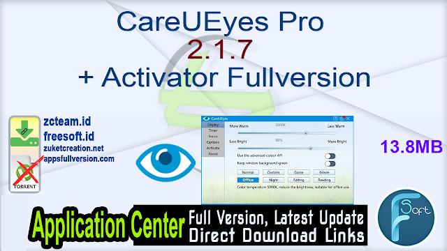 CareUEyes Pro 2.1.7 + Activator Fullversion