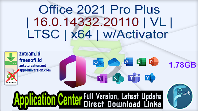 Office 2021 Pro Plus | 16.0.14332.20110 | VL | LTSC | x64 | w/Activator