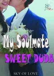 Novel My Soulmate Sweet Duda Karya Sky Of Love Full Episode