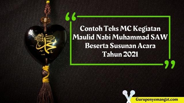 Contoh Teks MC Kegiatan Maulid Nabi Muhammad SAW Beserta Susunan Acara Tahun 2021