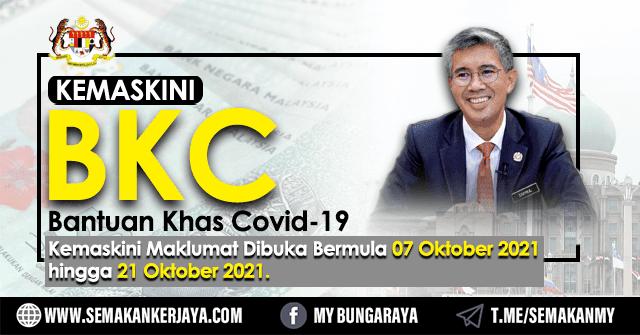 Kemaskini Maklumat BKC (Bantuan Khas Covid-19) Bermula Pada 7 Oktober 2021