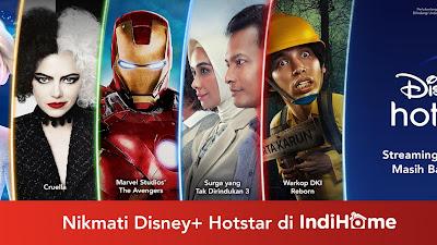 Disney+ Hotstar and IndiHome Hadirkan Konten Hiburan Global and Lokal untuk Para Konsumen di Indonesia