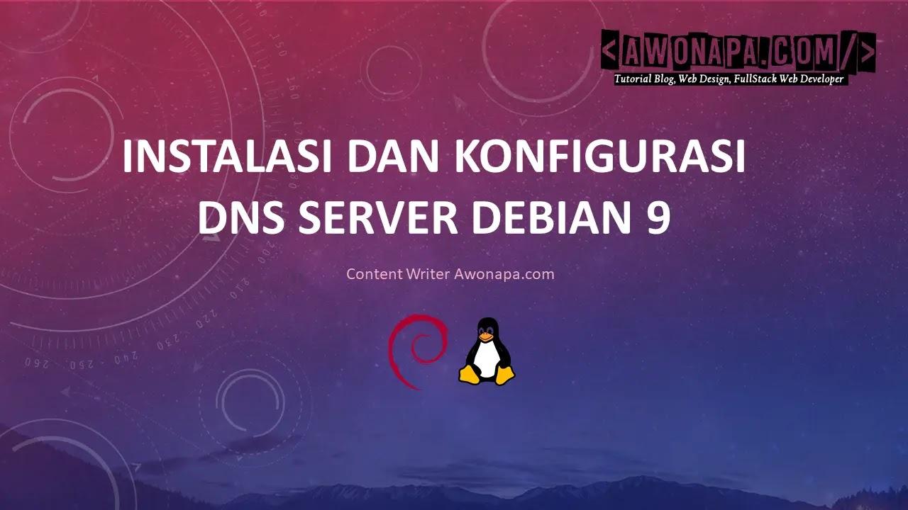 Konfigurasi DNS Server Debian 9