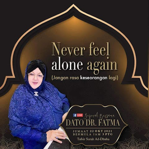 DATO DR FATMA: TAFSIR SIRAH AD-DHUHA