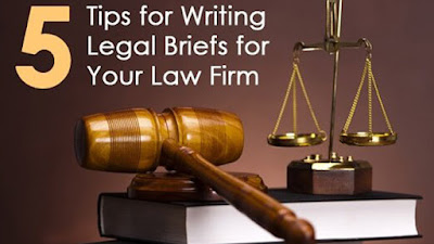 5 Tips For Writing Legal Briefs For Your Law Firm