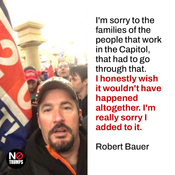 I'm sorry to the families of the people that work in the Capitol, that had to go through that. I honestly wish it wouldn't have happened altogether. I'm really sorry I added to it. — Robert Bauer of Kentucky
