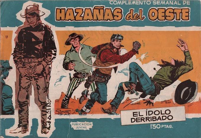 HAZANAS DEL OESTE SERIE AZUL-17 - El Idolo Derribado  -LEITURA ONLINE DE QUADRINHOS EM ESPANHOL
