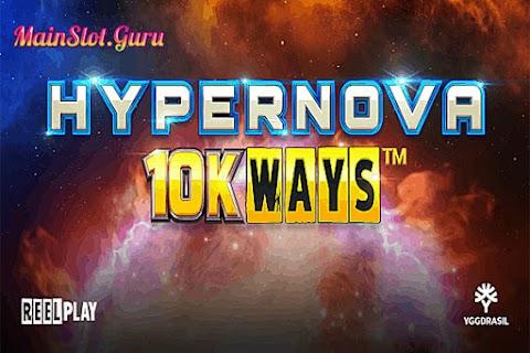 Main Gratis Slot Hypernova 10K Ways (Yggdrasil) | 96.20% Slot RTP