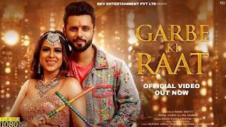 Garbe Ki Raat Song Lyrics in English - Rahul Vaidya & Bhoomi Trivedi