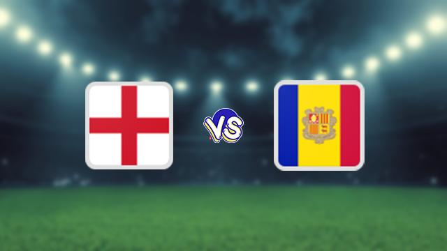 نتيجة مباراة إنجلترا وأندورا اليوم 09-10-2021 في التصفيات الاوروبيه المؤهله لكاس العالم