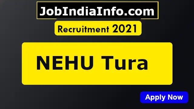NEHU Tura JRF Notification 2021 Details