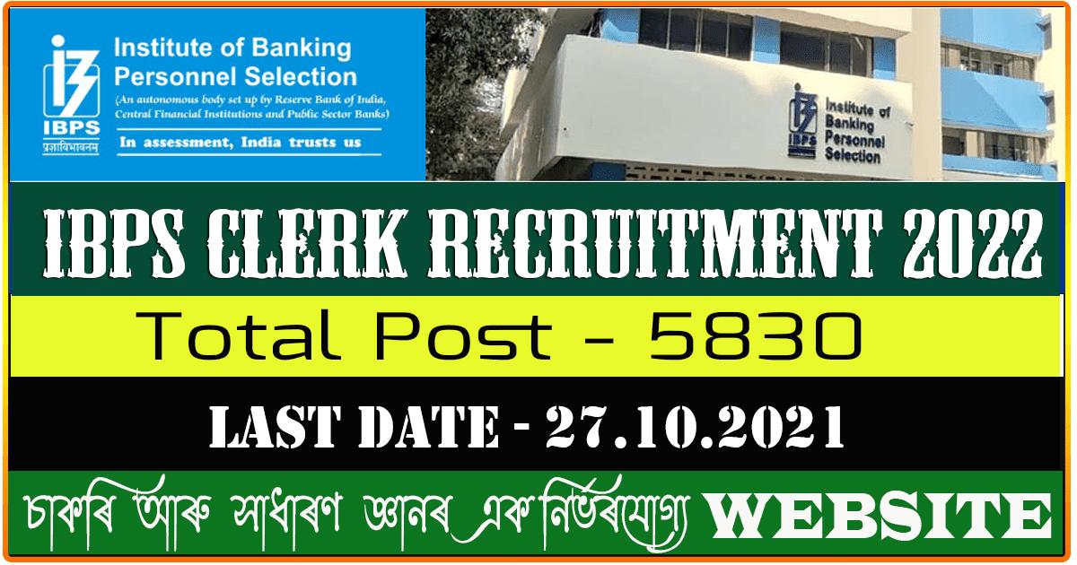 IBPS Clerk Recruitment 2022 - Apply Online for 5830 Vacancy