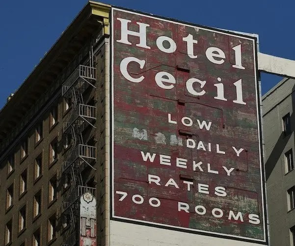 The Cecil Hotel — Here Are 16 Scary Facts