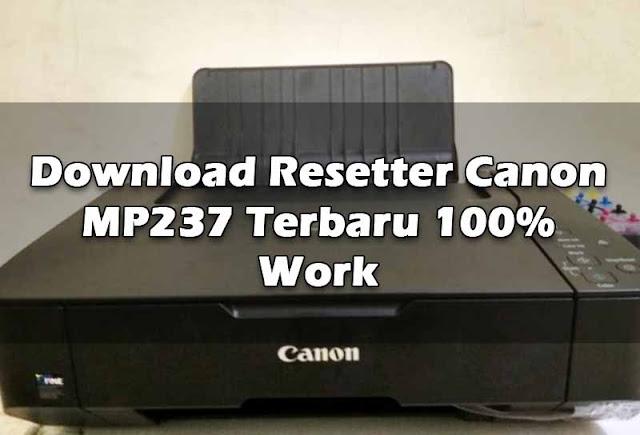 download-resetter-canon-mp237-terbaru-100-work