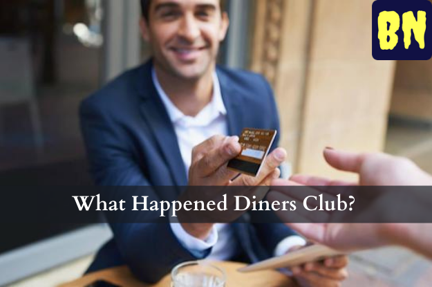 What Happened Diners Club?
