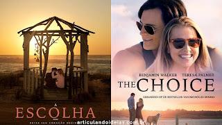 Filme A escolha (The Choice)